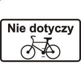 T-22 Nie dotyczy rowerów jednośladowych. Tabliczka wskazuje, że znak, pod którym została umieszczona, nie dotyczy rowerów jednośladowych